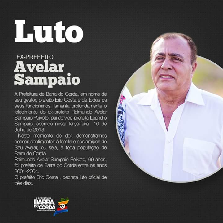 FB IMG 1531261372301 - Prefeito Eric Costa lamenta morte do ex-prefeito Avelar Sampaio e decreta luto oficial - minuto barra