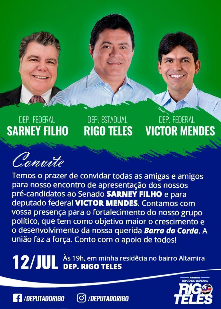 IMG 20180709 WA0013 733x1024 - Rigo Teles convida amigos e correligionários para recepcionar Vitor Mendes e Sarney Filho em Barra do Corda - minuto barra