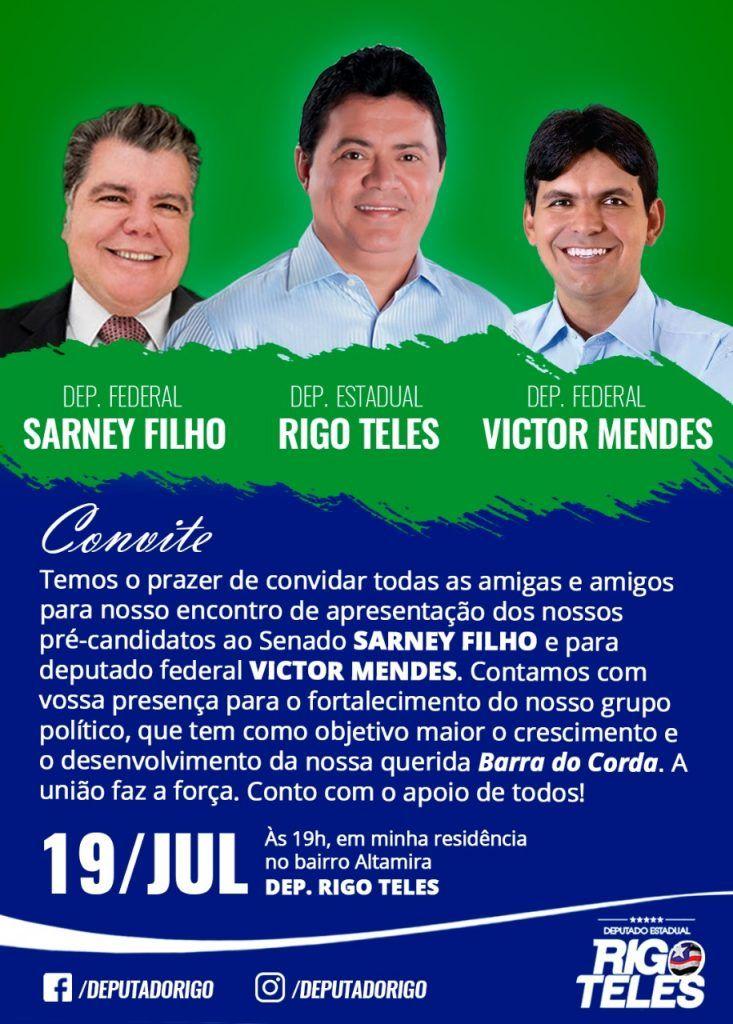 IMG 20180718 WA0004 733x1024 - GRUPO NENZIN: Sarney Filho e Victor Mendes desembarcam nesta quinta-feira em Barra do Corda para evento promovido pelo deputado Rigo Teles - minuto barra