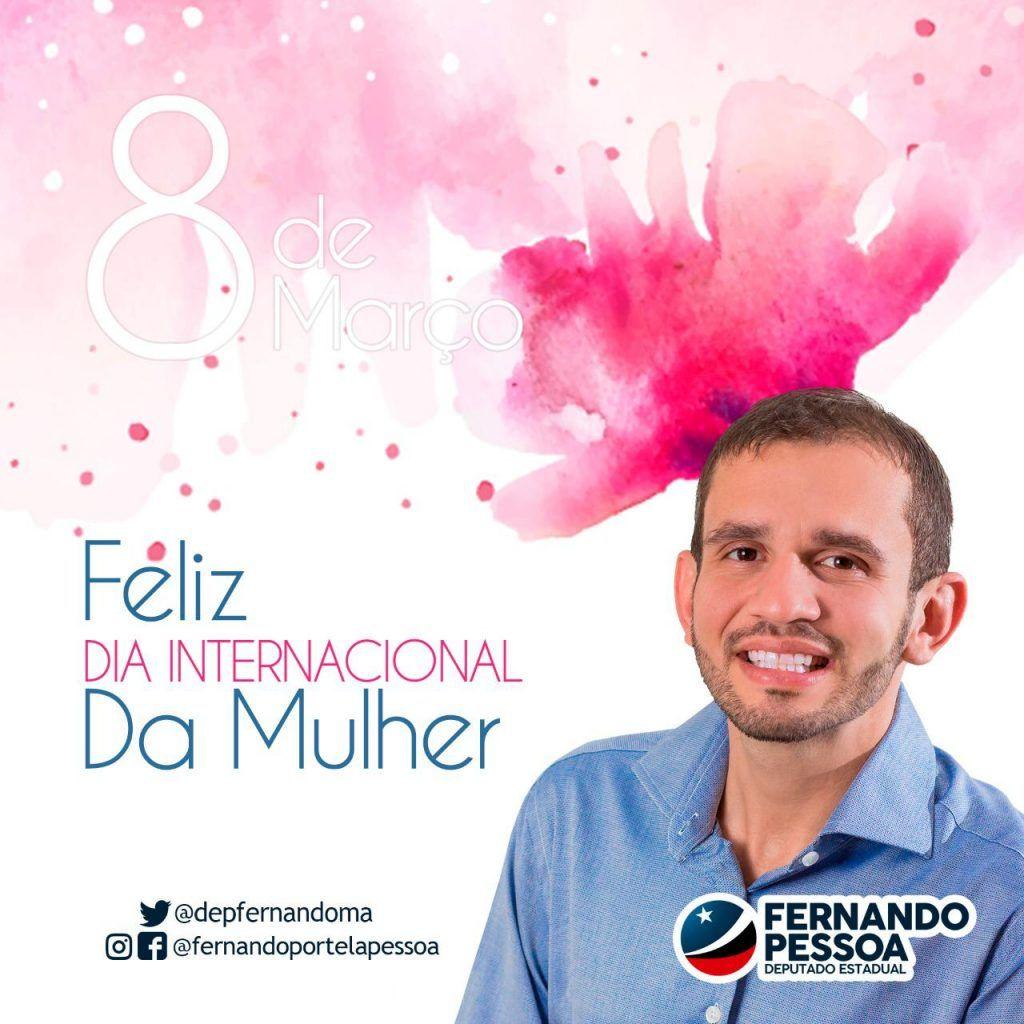 IMG 20190308 WA0006 1024x1024 - Deputado Fernando Pessoa presta homenagem a todas as mulheres - minuto barra