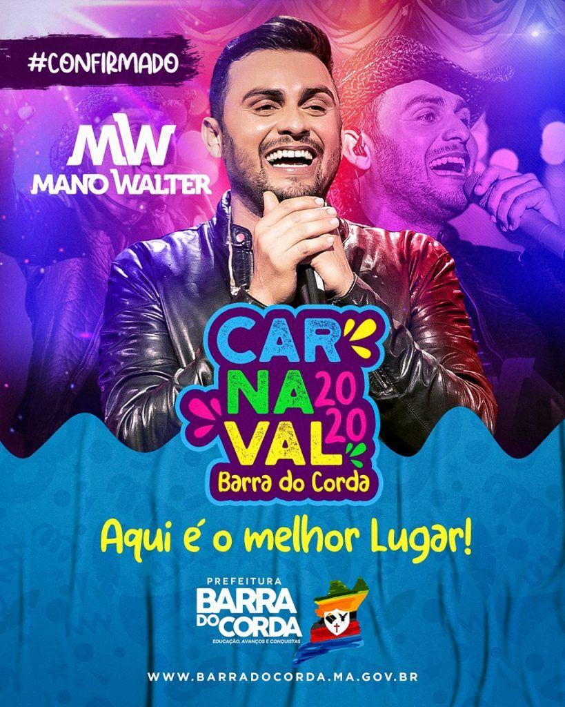 confirmado cantor mano walter no carnaval 2020 em barra do corda 819x1024 - CONFIRMADO!! Cantor Mano Walter no Carnaval 2020 em Barra do Corda - minuto barra