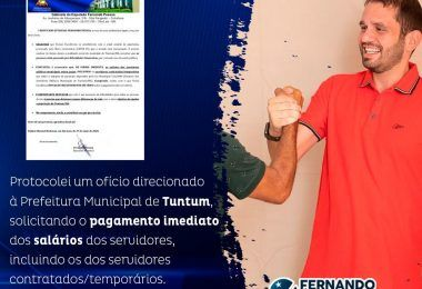 Deputado Fernando Pessoa protocola ofício pedindo ao prefeito de Tuntum para pagar os servidores do município