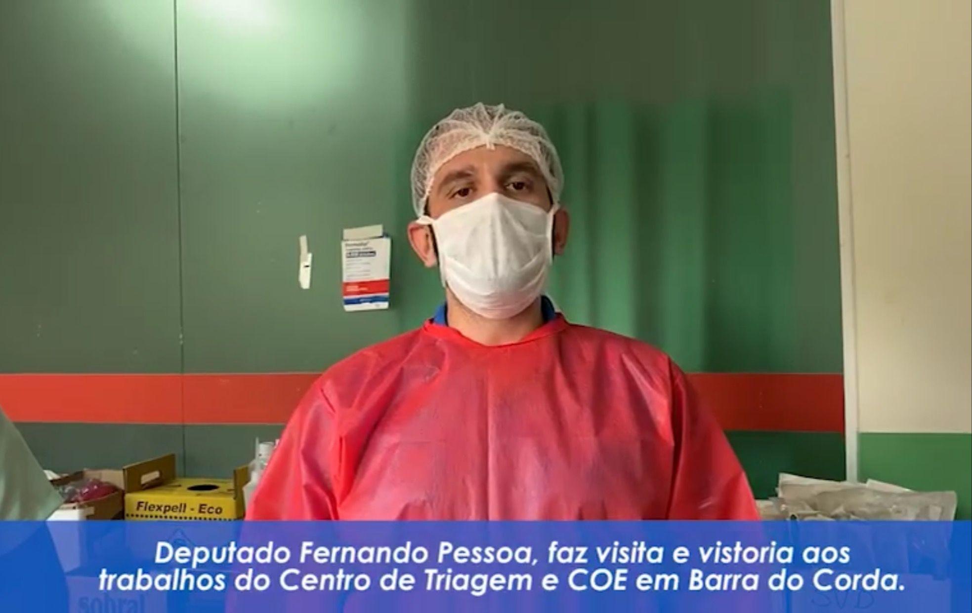 Deputado Fernando Pessoa visita o COE e Centro de Triagem em Barra do Corda e elogia profissionais da saúde