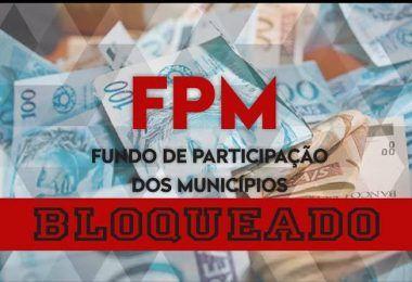 Tesouro Nacional bloqueia o FPM da prefeitura de Lago da Pedra e de outras 12 prefeituras no Maranhão